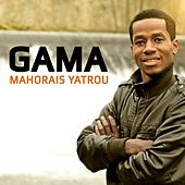 Mahorais Yatrou by Gama