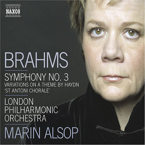 BRAHMS: Symphony No. 3 / Haydn Variations by London Philharmonic Orchestra