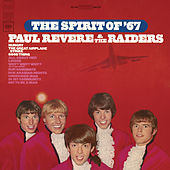 The Spirit Of '67 by Paul Revere & the Raiders