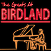The Greats At Birdland by Various Artists