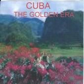 Cuba-The Golden Era de Various Artists