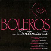 Boleros con Sentimiento by Various Artists
