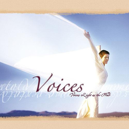Voices Light as the Wind by Voices