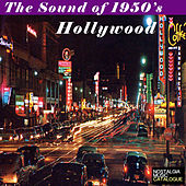 The Sound of 1950's Hollywood de Various Artists