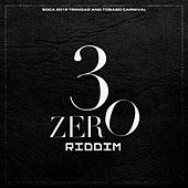 3Zero Riddim (Trinidad and Tobago Carnival Soca 2012) by Various Artists