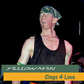 Sings 4 Love de Yellowman