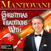 Christmas Traditions With: Mantovani von Mantovani & His Orchestra