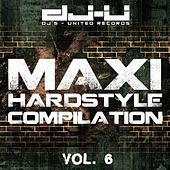 Maxi Hardstyle Compilation Vol. 6 by Various Artists