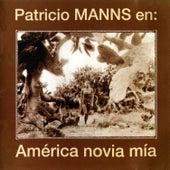 America Novia Mia de Patricio Manns