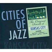 Cities of Jazz: Kansas City by Various Artists