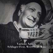 Schlager Fest, Wer Pfeift Was de Various Artists