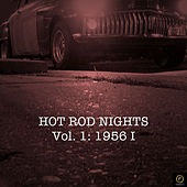 Hot Rod Nights, Vol. 1: 1956 I von Various Artists