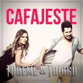 Cafajeste (Single) de Thaeme & Thiago