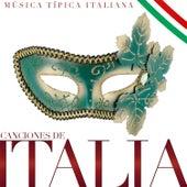 Canciones de Italia. Música Típica Italiana von Various Artists