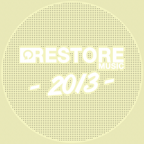 Restore 2013 by Various Artists