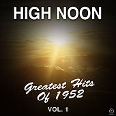 High Noon, Greatest Hits of 1952-Vol. 1 de Various Artists