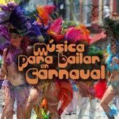 Música para Bailar en Carnaval (Music For Dancing In Carnival) de Various Artists