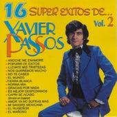 16 Súper Éxitos De Xavier Passos Vol. 2 von Music Makers