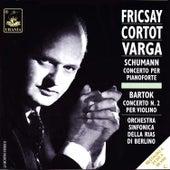 Schumann: Piano Concerto Op. 54 & Bartok: Violin Concerto No. 2 von Ferenc Fricsay