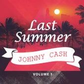 Last Summer Vol. 1 von Johnny Cash