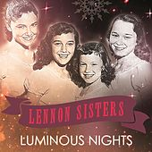 Luminous Nights von The Lennon Sisters