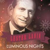 Luminous Nights von Lester Lanin