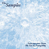 Transmissions from the Sea of Tranquility by The Samples