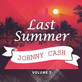 Last Summer Vol. 7 de Johnny Cash
