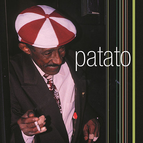 The Legend of Cuban Percussion by Carlos 'Patato' Valdes