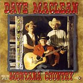 Dave Maclean & Montana Country: C.O.U.N.T.R.Y. de Dave Maclean