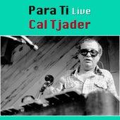 Para Ti (Live) de Cal Tjader