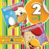 Colección 2 en 1: La Gallina Turuleca & El Gallo Desafinado de Las Tortuguitas