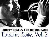 Tarzanic Suite, Vol. 2 di Shorty Rogers