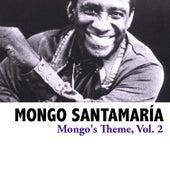 Mongo's Theme, Vol. 2 de Mongo Santamaria