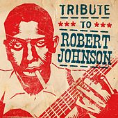 Tribute to Robert Johnson de Various Artists