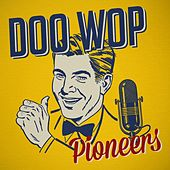 Doo Wop Pioneers de Various Artists