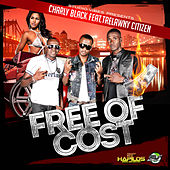 Free of Cost - Single de Charly Black