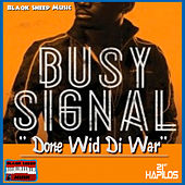 Done Wid Di War - Single de Busy Signal