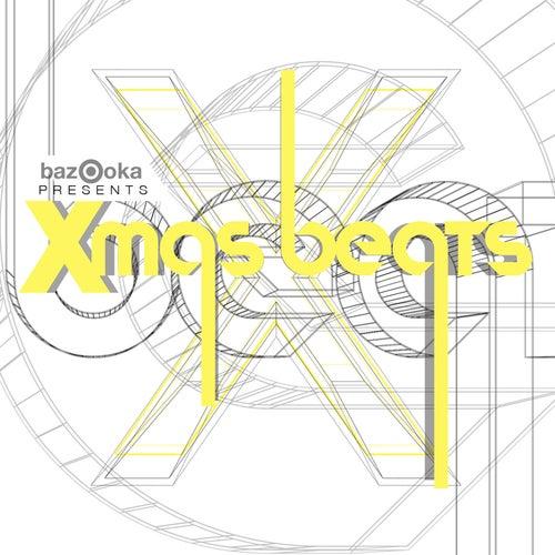 Bazooka Presents Xmas Beats by Various Artists