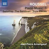 Roussel: Piano Works, Vol. 1 von Jean-Pierre Armengaud