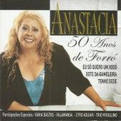 50 Anos de Forro de Anastacia