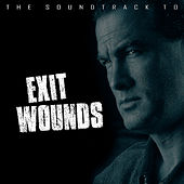 The Soundtrack to Exit Wounds de Various Artists