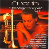 Frank - The Magic Trumpet Vol. 2 von Music Makers