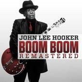 Boom Boom (Remastered) by John Lee Hooker