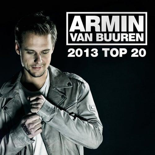 Armin van Buuren's 2013 Top 20 by Various Artists