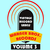 Vintage Record Labels: Warner Bros. Records, Vol. 3 de Various Artists