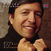 Murray Perahia plays Handel and Scarlatti by Murray Perahia