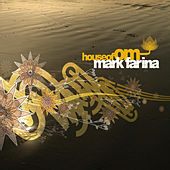 House Of Om - Mark Farina von VARIOUS