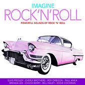 Imagine Rock'N'Roll - 100 Powerful Sounds of Rock'N'Roll de Various Artists