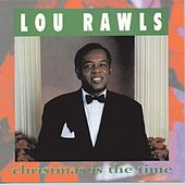 Christmas Is The Time by Lou Rawls
